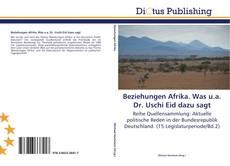Borítókép a  Beziehungen Afrika. Was u.a. Dr. Uschi Eid dazu sagt - hoz