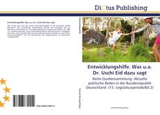 Buchcover von Entwicklungshilfe. Was u.a. Dr. Uschi Eid dazu sagt