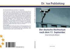 Couverture de Der deutsche Rechtsstaat nach dem 11. September