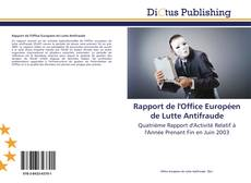 Borítókép a  Rapport de l'Office Européen de Lutte Antifraude - hoz