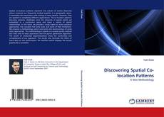 Bookcover of Discovering Spatial Co-location Patterns