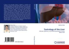 Bookcover of Toxicology of the Liver