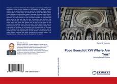 Обложка Pope Benedict XVI Where Are You?
