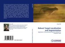 Bookcover of Robust Target Localization and Segmentation