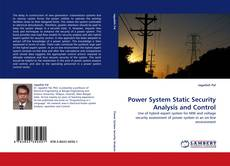 Bookcover of Power System Static Security Analysis and Control