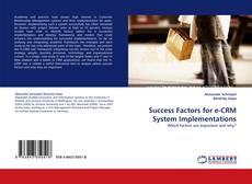 Success Factors for e-CRM System Implementations kitap kapağı