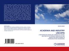 Bookcover of ACADEMIA AND INDUSTRY LINCHPIN