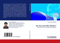 Bookcover of Do You Love Me, Master?
