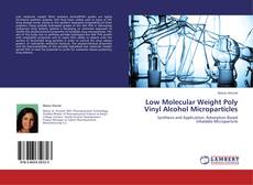 Обложка Low Molecular Weight Poly Vinyl Alcohol Microparticles