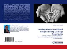 Bookcover of Abiding African Traditional Religion during Marriage Ceremonies