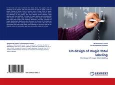 Bookcover of On design of magic-total labeling