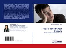 Bookcover of Factors Behind Gifted Dropouts
