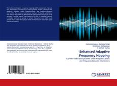 Bookcover of Enhanced Adaptive Frequency Hopping