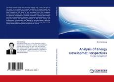 Bookcover of Analysis of Energy Developmet Perspectives