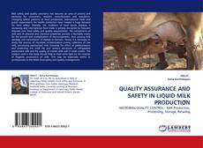 QUALITY ASSURANCE AND SAFETY IN LIQUID MILK PRODUCTION的封面