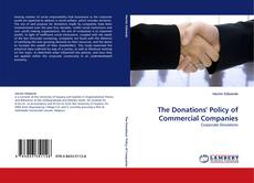 Bookcover of The Donations'' Policy of Commercial Companies
