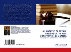 Portada del libro de AN ANALYSIS OF ARTICLE 126(2) (e) OF THE 1995 CONSTITUTION OF UGANDA