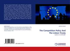 Couverture de The Competition Policy And The Lisbon Treaty