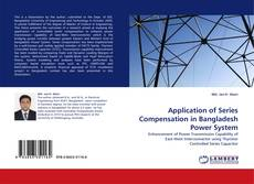 Copertina di Application of Series Compensation in Bangladesh Power System