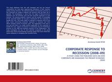 Portada del libro de CORPORATE RESPONSE TO RECESSION (2008–09)