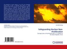Buchcover von Safeguarding Nuclear Non-Proliferation