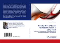 Bookcover of Investigation of EL and Related Effects in II-VI Compounds