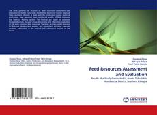 Bookcover of Feed Resources Assessment and Evaluation
