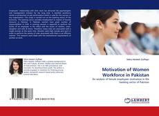 Bookcover of Motivation of Women Workforce in Pakistan