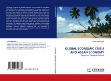 Bookcover of GLOBAL ECONOMIC CRISIS AND ASEAN ECONOMY