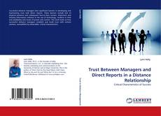 Bookcover of Trust Between Managers and Direct Reports in a Distance Relationship