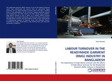 Bookcover of LABOUR TURNOVER IN THE READYMADE GARMENT (RMG) INDUSTRY IN BANGLADESH