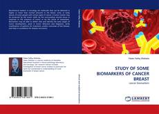 Couverture de STUDY OF SOME BIOMARKERS OF CANCER BREAST