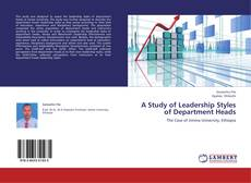 Couverture de A Study of Leadership Styles of Department Heads
