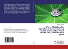 Capa do livro de Water Allocation for Agricultural Use Considering Treated Wastewater, Public Health Risk, and Economic Issues