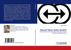 """Bookcover of Beyond """"Basic Audio Quality"""""""