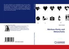 Bookcover of Merleau-Ponty and Melancholia