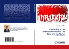 Bookcover of Criminality in the Contemporary World, The Bible and the Quran