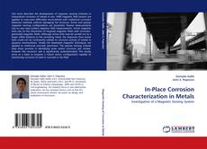 Bookcover of In-Place Corrosion Characterization in Metals