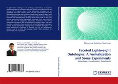 Bookcover of Faceted Lightweight Ontologies: A Formalization and Some Experiments