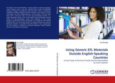 Bookcover of Using Generic EFL Materials Outside English-Speaking Countries