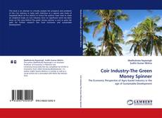 Bookcover of Coir Industry-The Green Money Spinner
