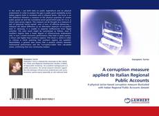 Bookcover of A corruption measure applied to Italian Regional Public Accounts