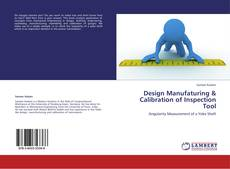 Bookcover of Design Manufaturing & Calibration of Inspection Tool