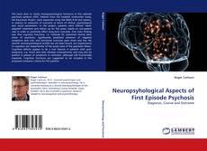 Capa do livro de Neuropsyhological Aspects of First Episode Psychosis