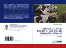 Buchcover von COMERCIALIZACIÓN DE BOVINOS EN LA REGIÓN DEL PAPALOAPAN, VERACRUZ
