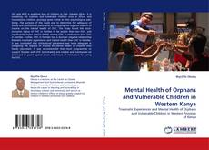 Обложка Mental Health of Orphans and Vulnerable Children in Western Kenya