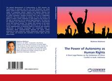 Bookcover of The Power of Autonomy as Human Rights