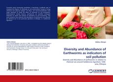 Обложка Diversity and Abundance of Earthworms as indicators of soil pollution