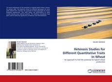 Обложка Heterosis Studies for Different Quantitative Traits In Wheat