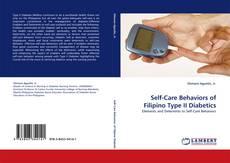 Bookcover of Self-Care Behaviors of Filipino Type II Diabetics